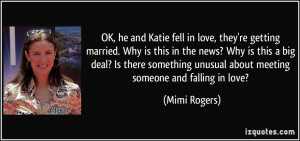 OK, he and Katie fell in love, they're getting married. Why is this in ...