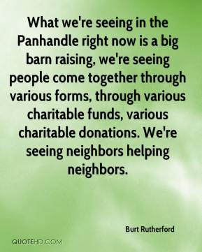 ... charitable funds, various charitable donations. We're seeing neighbors