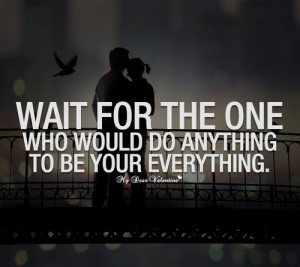 http://data.whicdn.com/images/58749790/sweet-love-quotes-wait-for-the ...