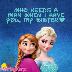 sisters are forever #foreverlove #frozen #disney #elsaandanna #quotes ...
