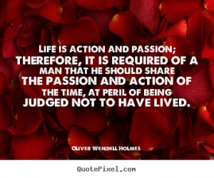 Passion For Life Quotes More life quotes