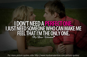 Love quotes - I dont need a perfect