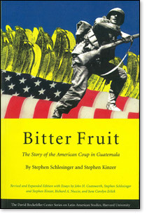 Bitter Fruit: The Story of the American Coup in Guatamala