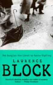 Search - The Burglar Who Liked to Quote Kipling (Bernie Rhodenbarr, Bk ...