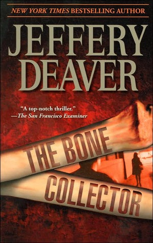 """Start by marking """"The Bone Collector (Lincoln Rhyme, #1)"""" as Want ..."""