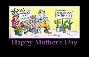 Happy mother's day ,MOTHER-IN-LAW'S DAY,Humor– Life is too short to ...