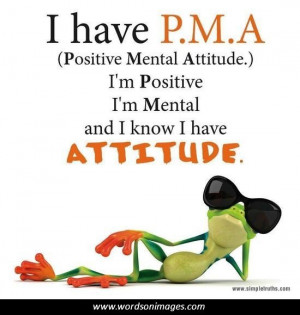 Positive mental attitude quotes