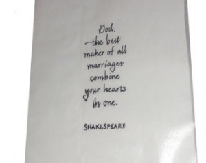 Shakespeare quote wedding party fav or bags God the best maker of all ...