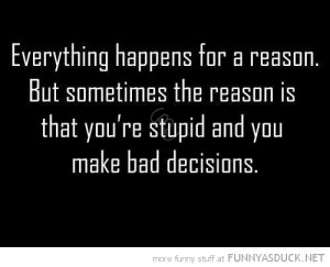 http://quotesfb.com/everything-happens-for-a-reason/