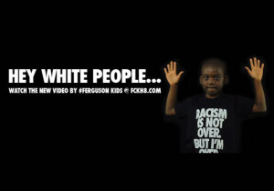 ... Out in 'Hey White People' Comedic Video Educating Whites on Racism