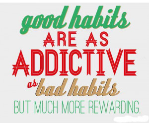 ... , and make the most of the moment, then healthy habits are easier