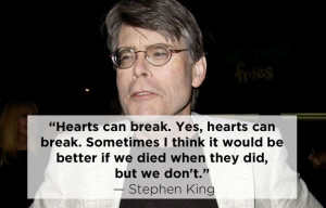 Stephen King | 15 Profound Quotes About Heartbreak From Famous Authors
