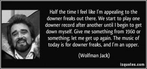 More Wolfman Jack Quotes