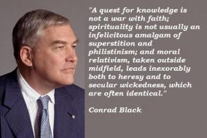 Conrad black famous quotes 3