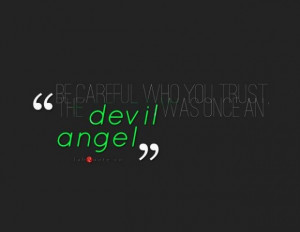The devil was once an angel quote