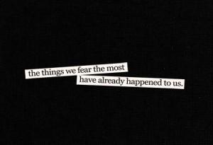 bad, sad, teenage, quotes, black quotes, dark quotes, fear of, afraid ...