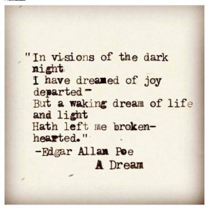 dream... Edgar Allan Poe