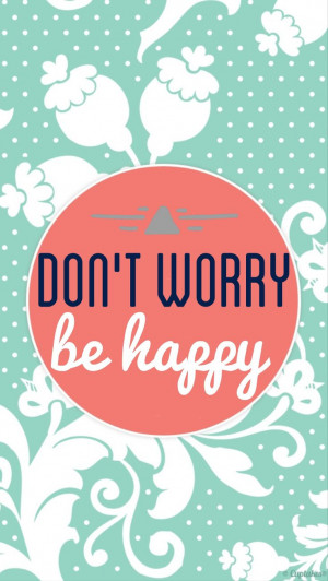... Quotes Love, Beach Styles, Phones Wallpapers, Quotes Don'T Worry Bobs