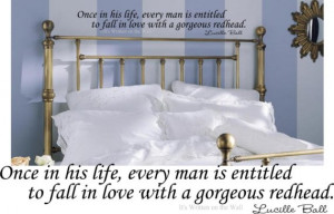 love Lucy quote Once in his life every man is entitled to fall in love ...
