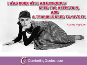 Quotes by Audrey Hepburn About Need for Affection