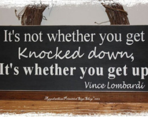 Sports Decor/Inspirational Qoute/Vince Lombardi Quote-Knocked Down ...