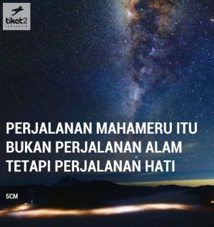 ... itu bukan perjalanan alam, tetapi perjalanan hati #5cm #quotes