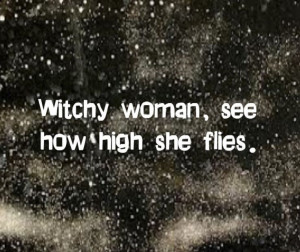 witchy quotes | Eagles - Witchy Woman - song lyrics, song quotes ...