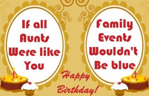 Birthday card for an aunt - If all aunts were like you, family events ...
