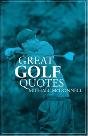 Funny Golf Quotes | Inspirational Golf Quotes
