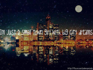 ... quote # saying # sayings # small town girl # small town # small towns