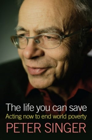 ... Now to End World Poverty. Peter Singer. Random House. 2009. 224 pages
