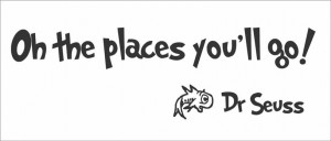 Details about Oh The Places You'll Go!..... Dr Seuss Quote Wall Vinyl ...