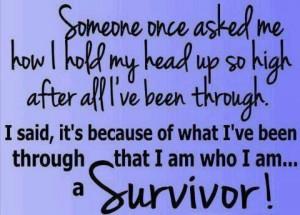 am a survivor!