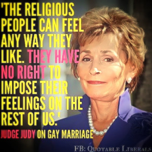 "Unfriended"" for Judge Judy ~ Traditional Marriage Now Bigoted"