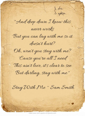 Stay With Me ~ Sam Smith