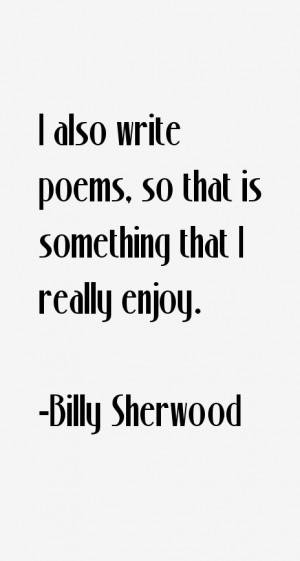 Billy Sherwood Quotes & Sayings