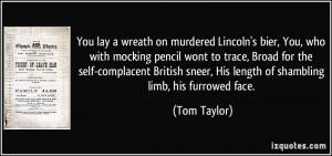 ... complacent British sneer, His length of shambling limb, his furrowed