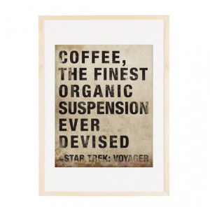 Star Trek Voyager Coffee Quote 8x10 Art Print