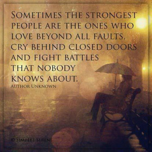 Sometimes the strongest people...