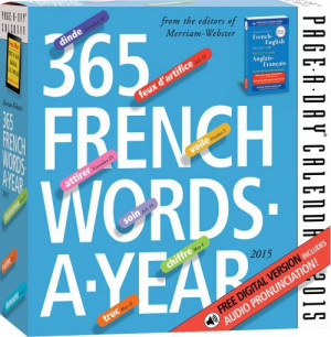 365 French Words-A-Year 2015 Page-A-Day Calendar
