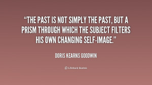 The past is not simply the past, but a prism through which the subject ...