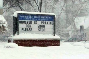 funny-picture-pray-snow-sto-sign