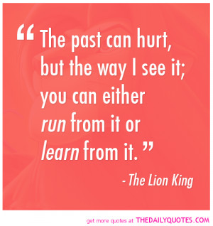the-past-can-hurt-lion-king-quotes-sayings-pictures.png