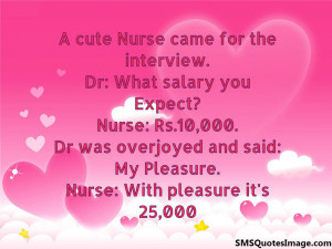 cute Nurse came for the interview...