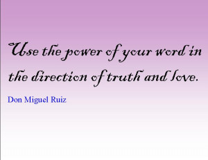 Quote of the Day : Don Miguel Ruiz