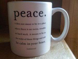 Peace Does Not Mean to Be a Place In