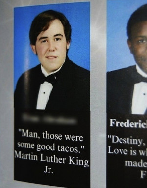 it's not one of Martin Luther King Jr.'s most famous quotes ...