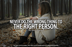 Life Quotes - Never do the wrong thing