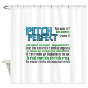 Pitch Perfect Quotes Shower Curtain