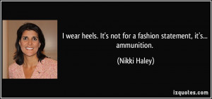wear heels. It's not for a fashion statement, it's... ammunition.